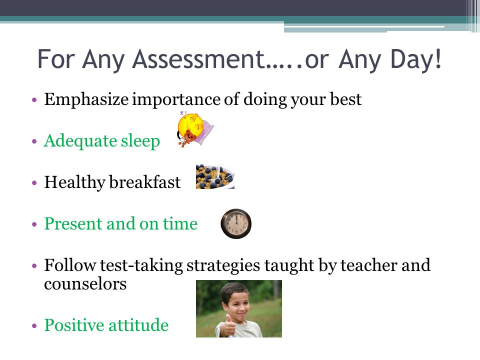 For Any Assessment…..or Any Day.