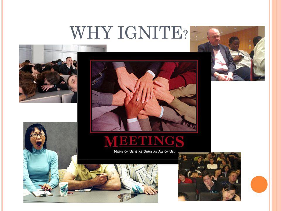 WHY IGNITE ?