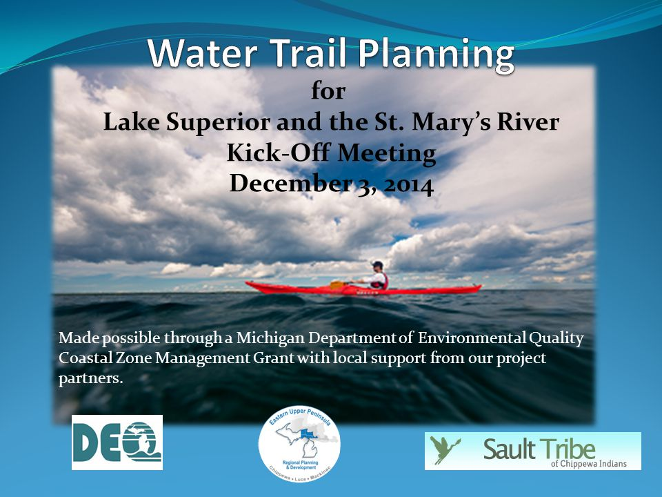 Made possible through a Michigan Department of Environmental Quality Coastal Zone Management Grant with local support from our project partners.