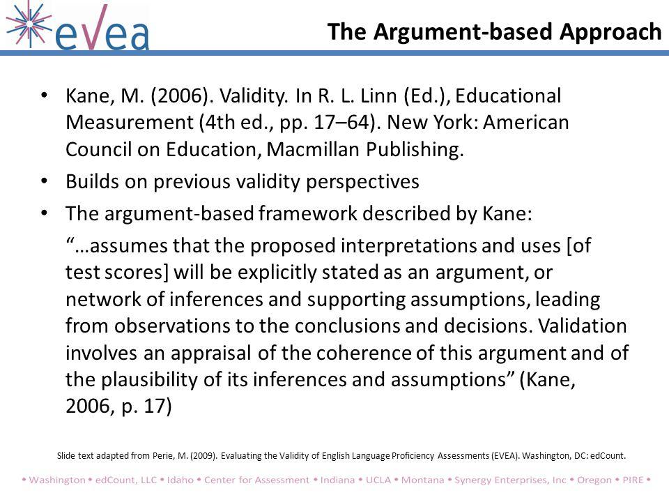 Kane, M. (2006). Validity. In R. L. Linn (Ed.), Educational Measurement (4th ed., pp.