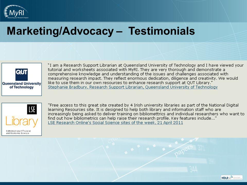 Marketing/Advocacy – Testimonials