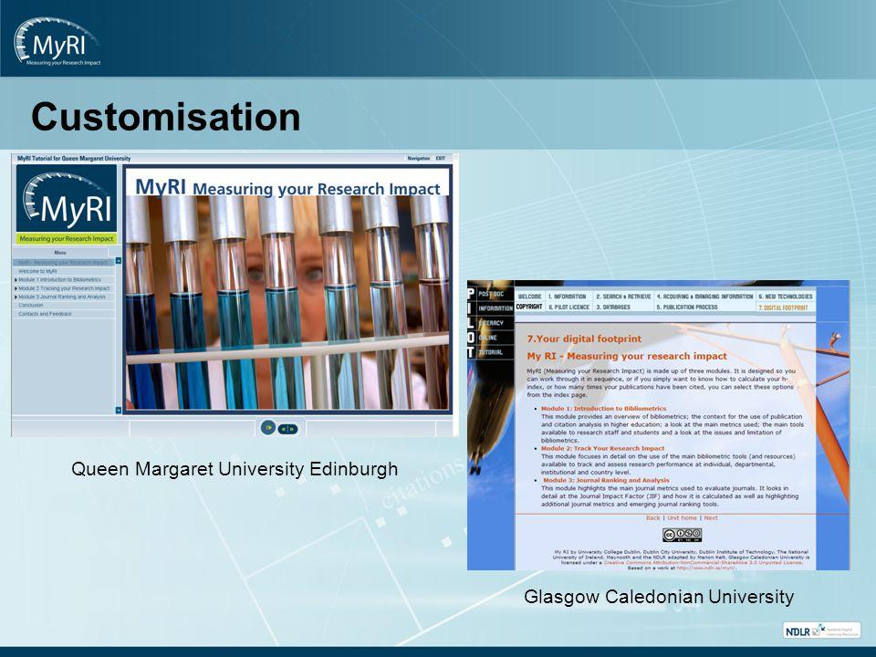 Customisation Queen Margaret University Edinburgh Glasgow Caledonian University