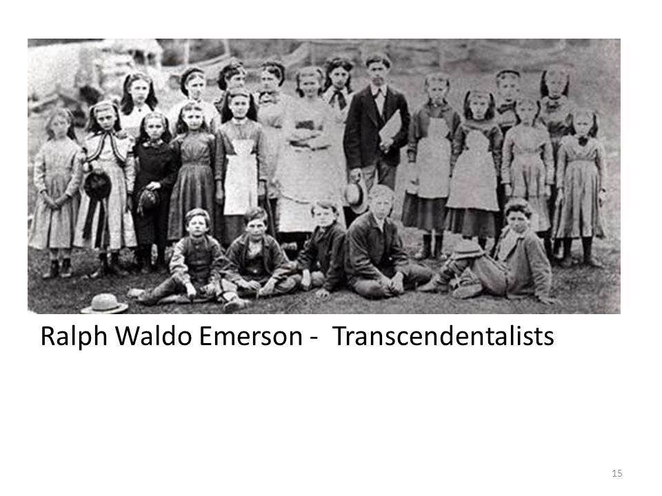 Ralph Waldo Emerson - Transcendentalists 15