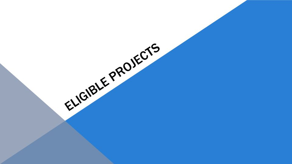 ELIGIBLE PROJECTS