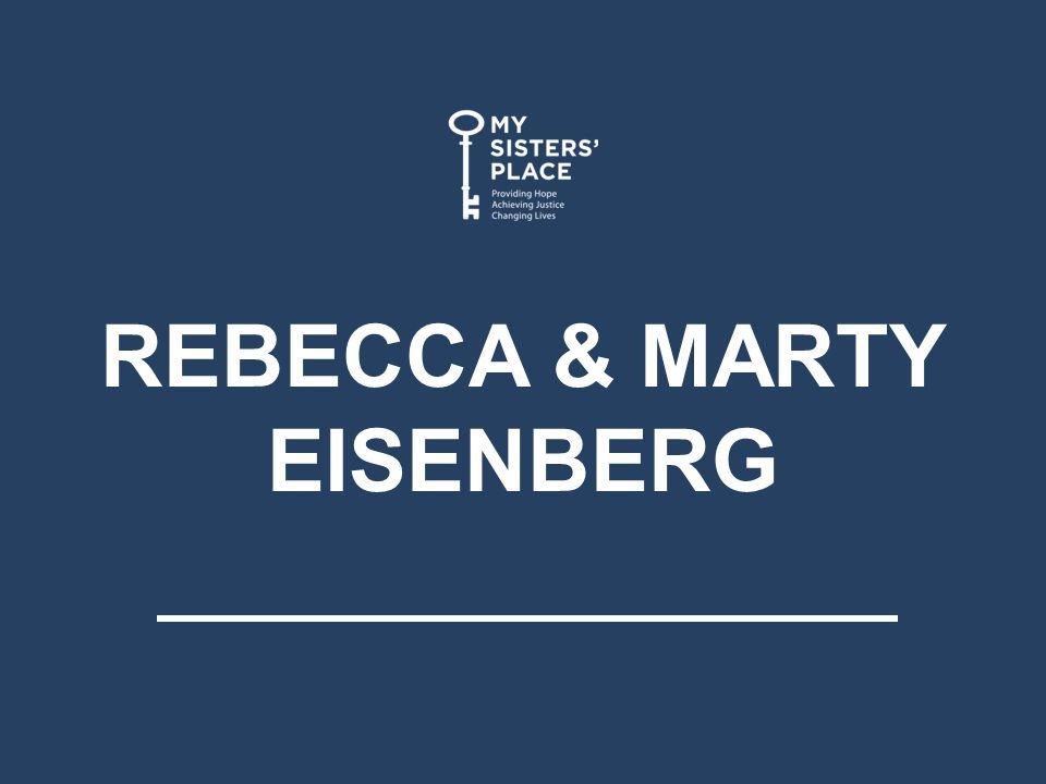REBECCA & MARTY EISENBERG