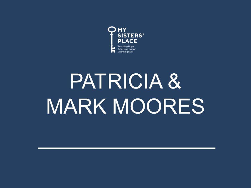 PATRICIA & MARK MOORES