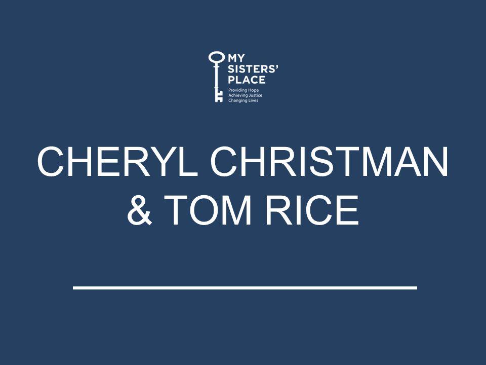CHERYL CHRISTMAN & TOM RICE