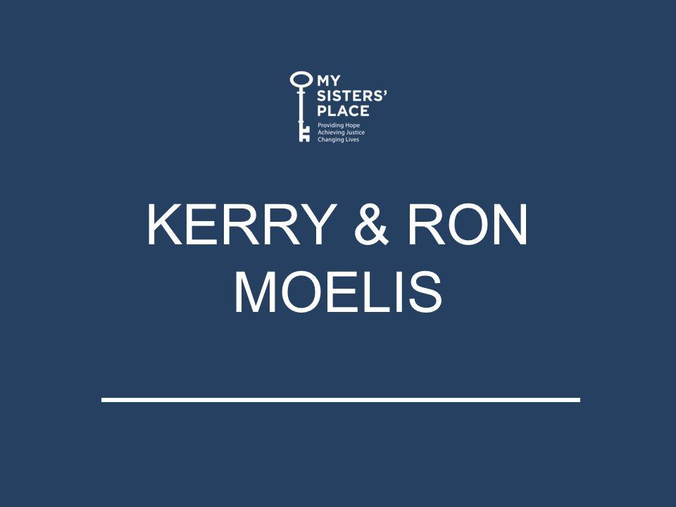 KERRY & RON MOELIS