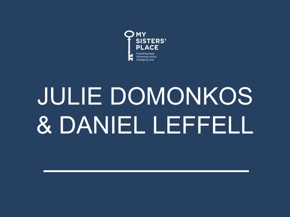 JULIE DOMONKOS & DANIEL LEFFELL