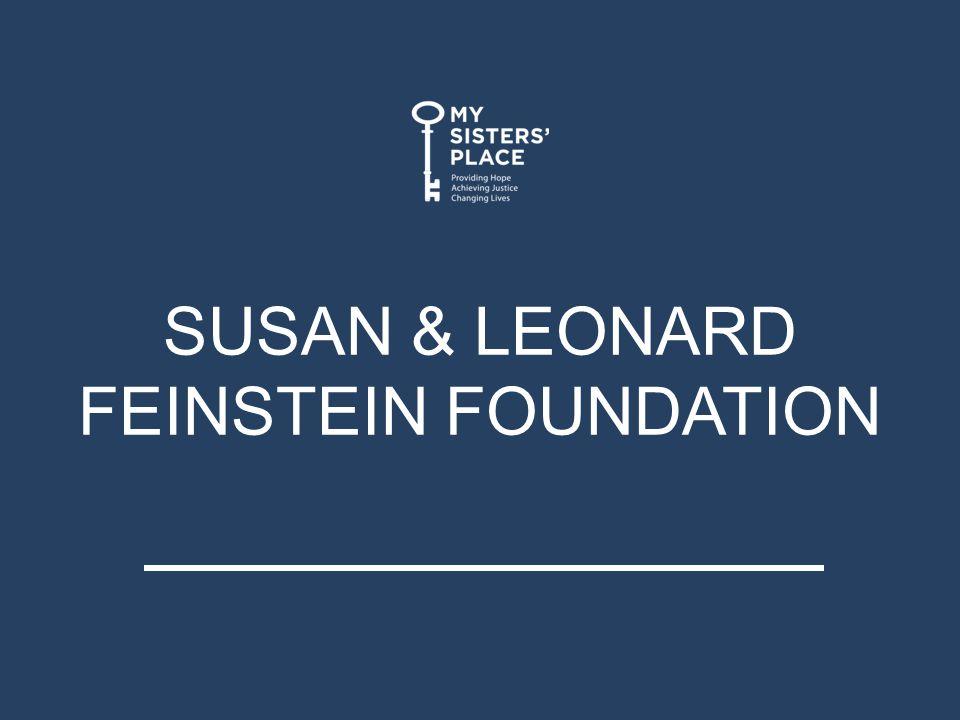 SUSAN & LEONARD FEINSTEIN FOUNDATION