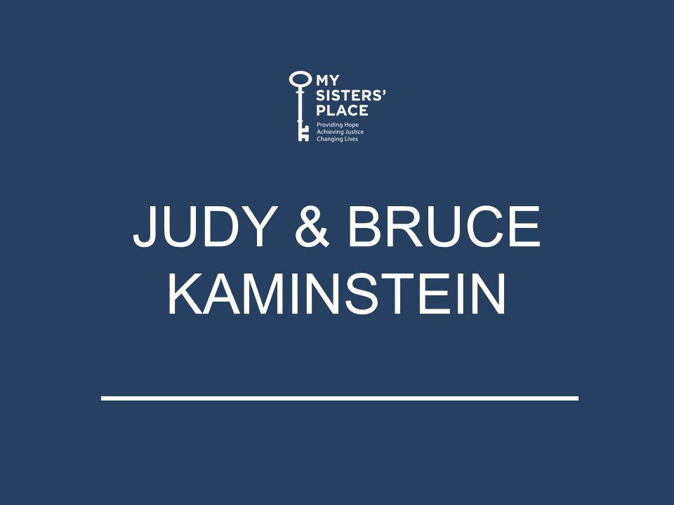 JUDY & BRUCE KAMINSTEIN