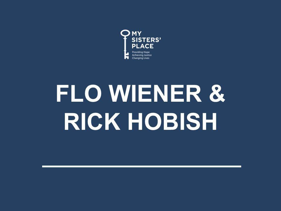 FLO WIENER & RICK HOBISH