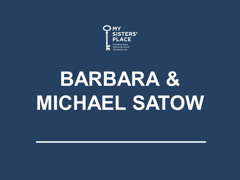 BARBARA & MICHAEL SATOW