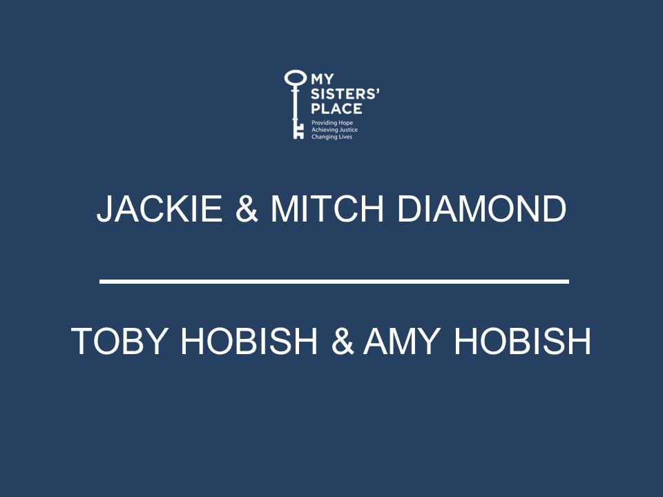 JACKIE & MITCH DIAMOND TOBY HOBISH & AMY HOBISH