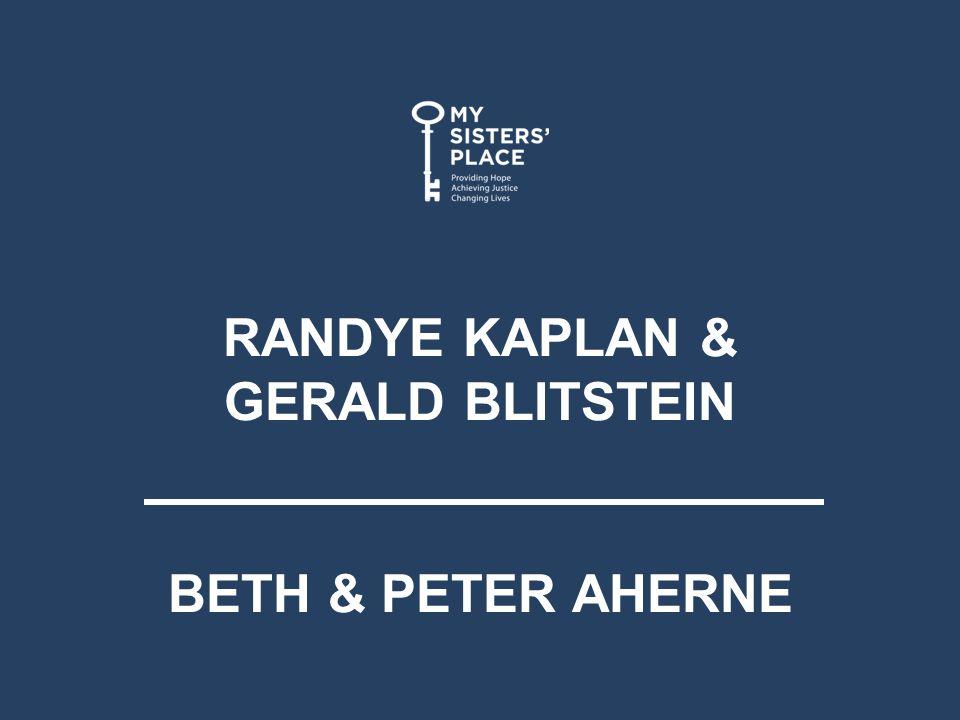 RANDYE KAPLAN & GERALD BLITSTEIN BETH & PETER AHERNE