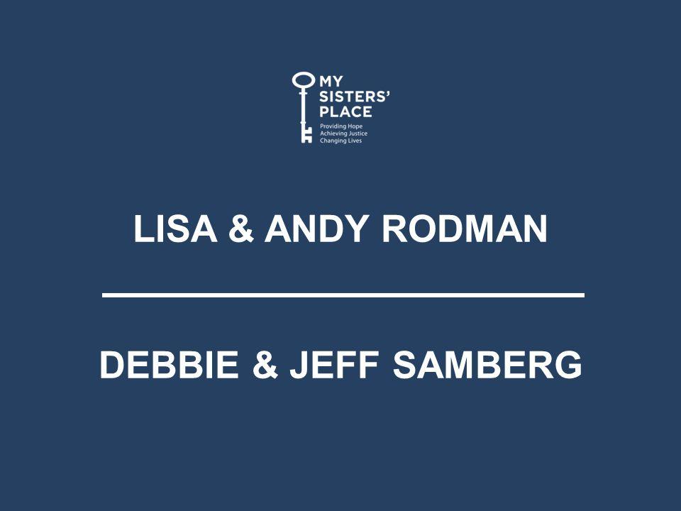 LISA & ANDY RODMAN DEBBIE & JEFF SAMBERG