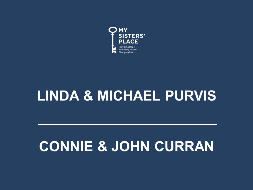 LINDA & MICHAEL PURVIS CONNIE & JOHN CURRAN