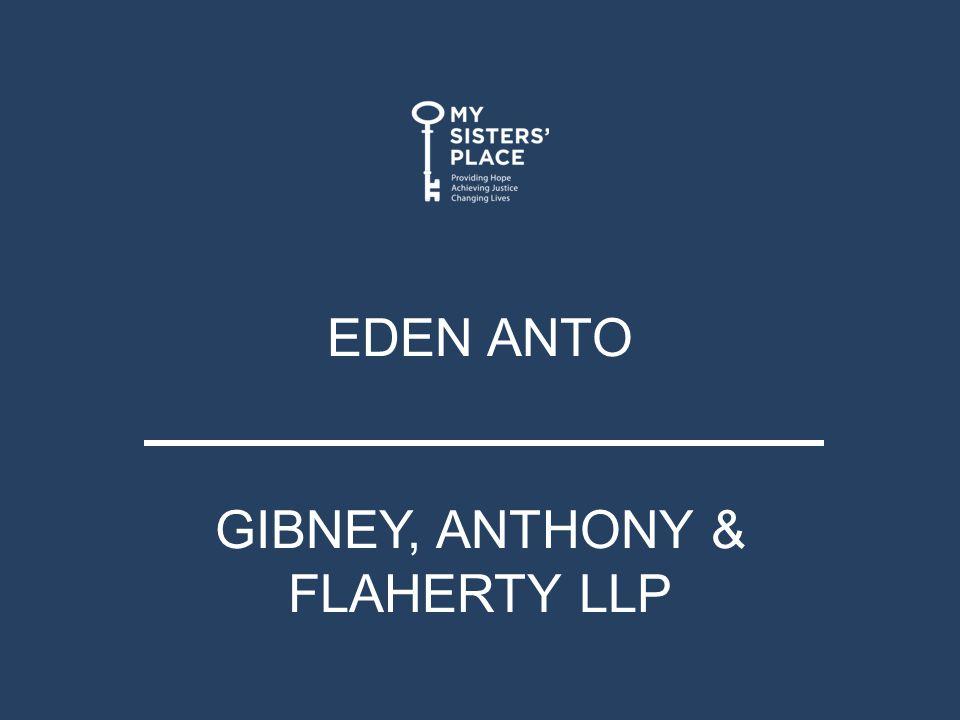 EDEN ANTO GIBNEY, ANTHONY & FLAHERTY LLP