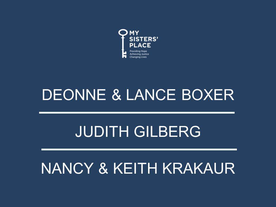DEONNE & LANCE BOXER JUDITH GILBERG NANCY & KEITH KRAKAUR