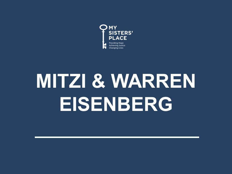 MITZI & WARREN EISENBERG