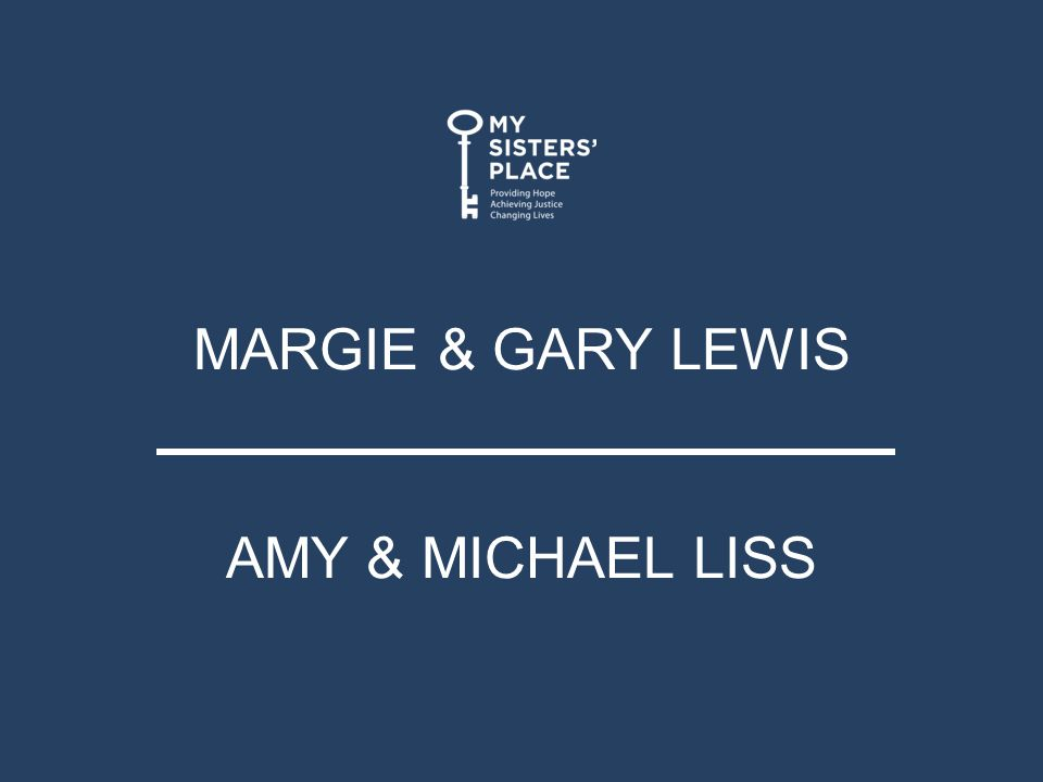 MARGIE & GARY LEWIS AMY & MICHAEL LISS