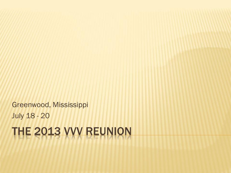 Greenwood, Mississippi July 18 - 20