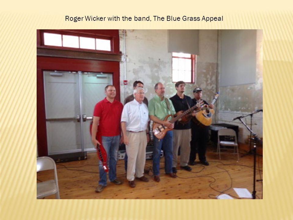 Roger Wicker with the band, The Blue Grass Appeal