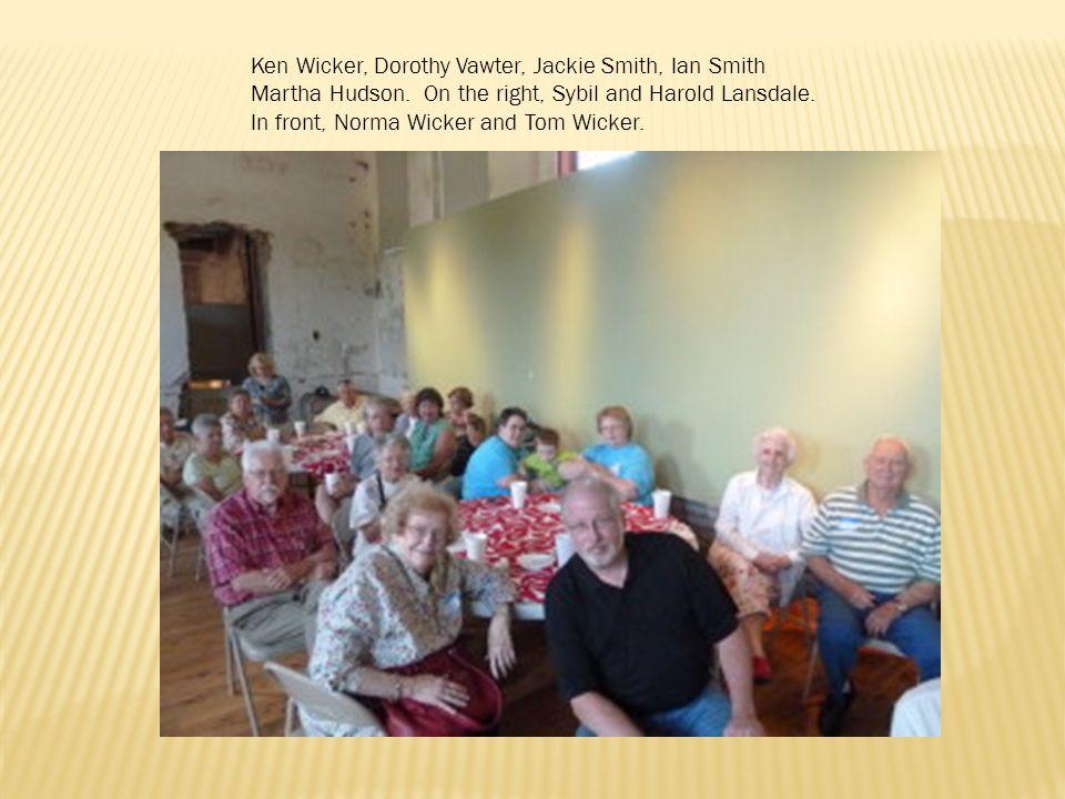 Ken Wicker, Dorothy Vawter, Jackie Smith, Ian Smith Martha Hudson.
