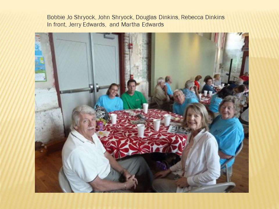 Bobbie Jo Shryock, John Shryock, Douglas Dinkins, Rebecca Dinkins In front, Jerry Edwards, and Martha Edwards