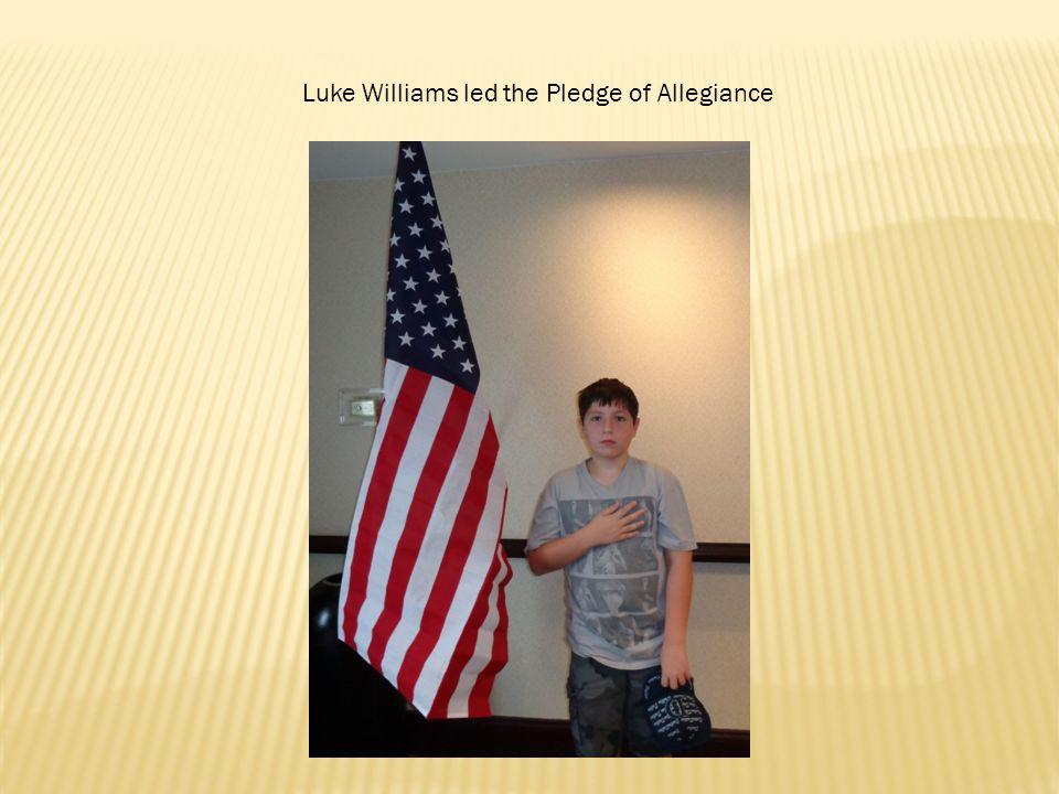 Luke Williams led the Pledge of Allegiance