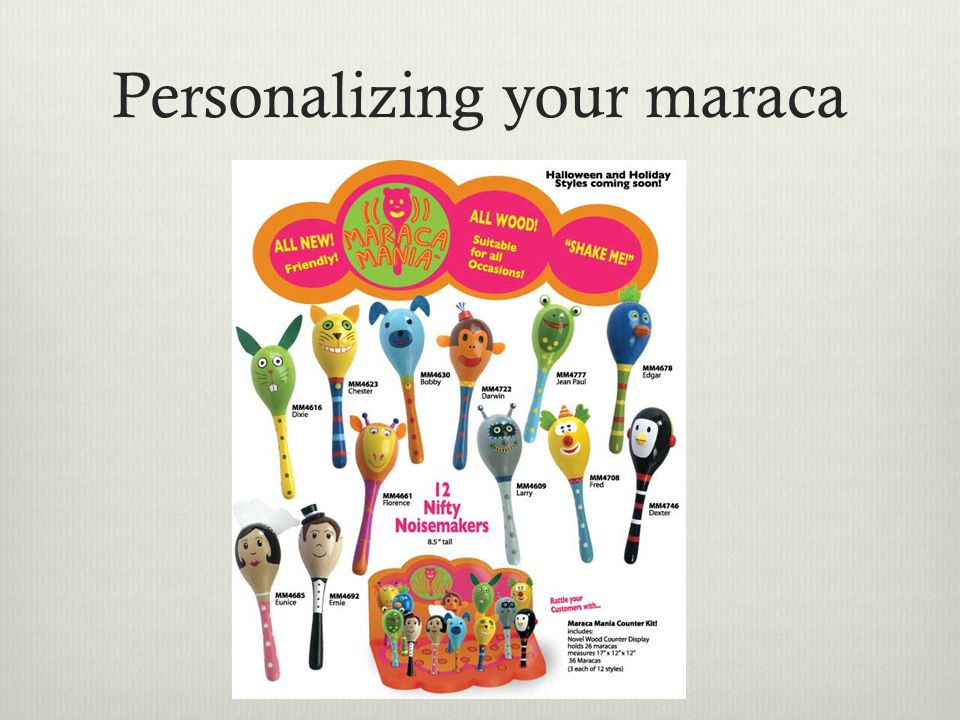 Personalizing your maraca