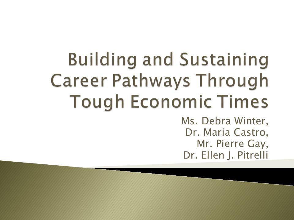 Ms. Debra Winter, Dr. Maria Castro, Mr. Pierre Gay, Dr. Ellen J. Pitrelli