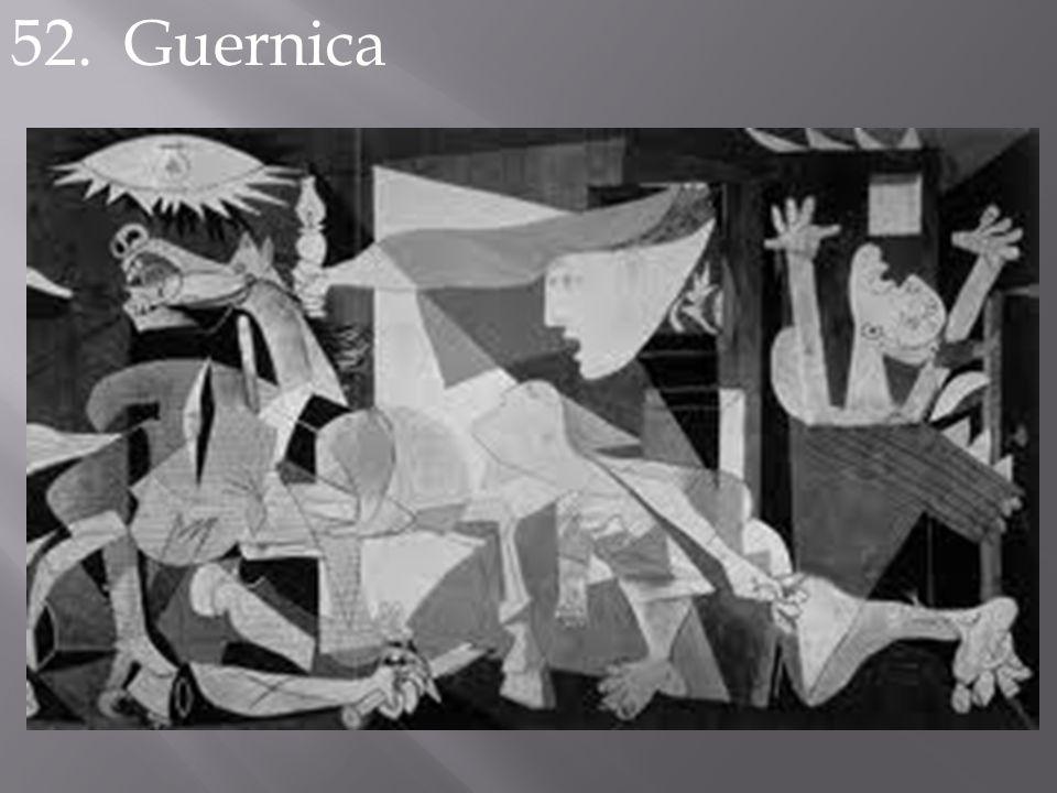 52. Guernica