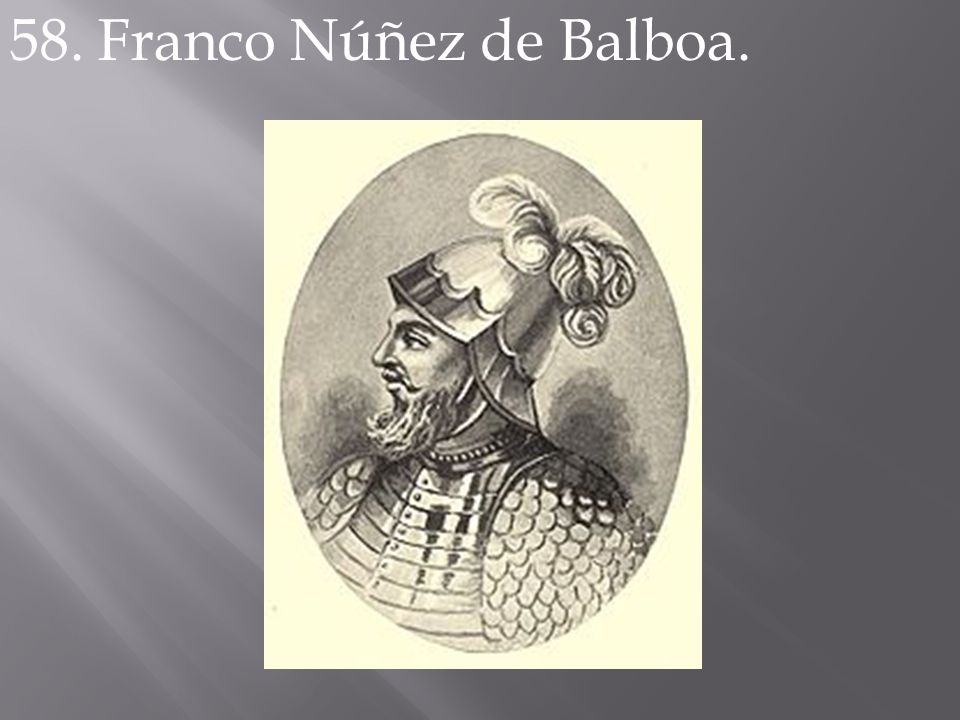 58. Franco Núñez de Balboa.