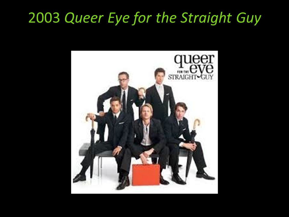2003 Queer Eye for the Straight Guy