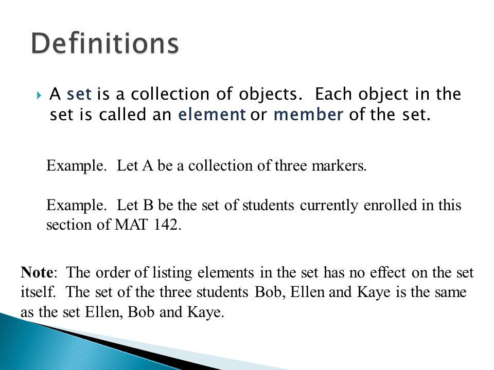  A set is a collection of objects.