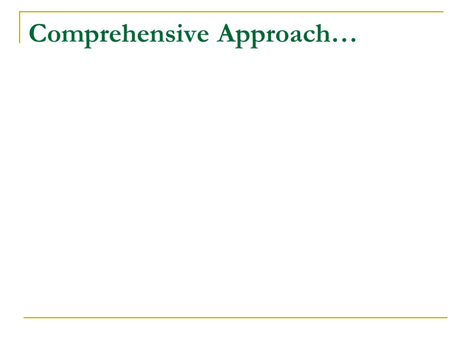 Comprehensive Approach…