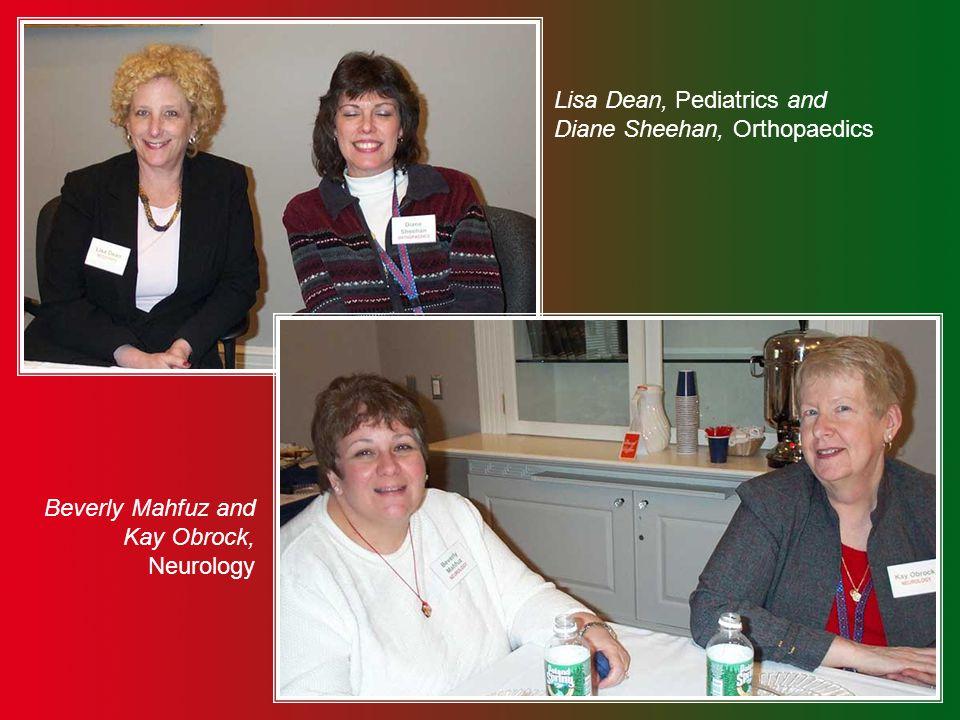 Katrina Mintz, Phys Med and Rehab and Christie Whitcomb, Gastrointestinal Unit Doreen McNally, Radiology and Cindy Murphy, Urology