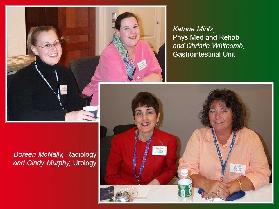 Lynn Moulton, Endocrine and Rita Gray, Medicine Kay Obrock, Neurology and Natalya Webb, Molecular Biology