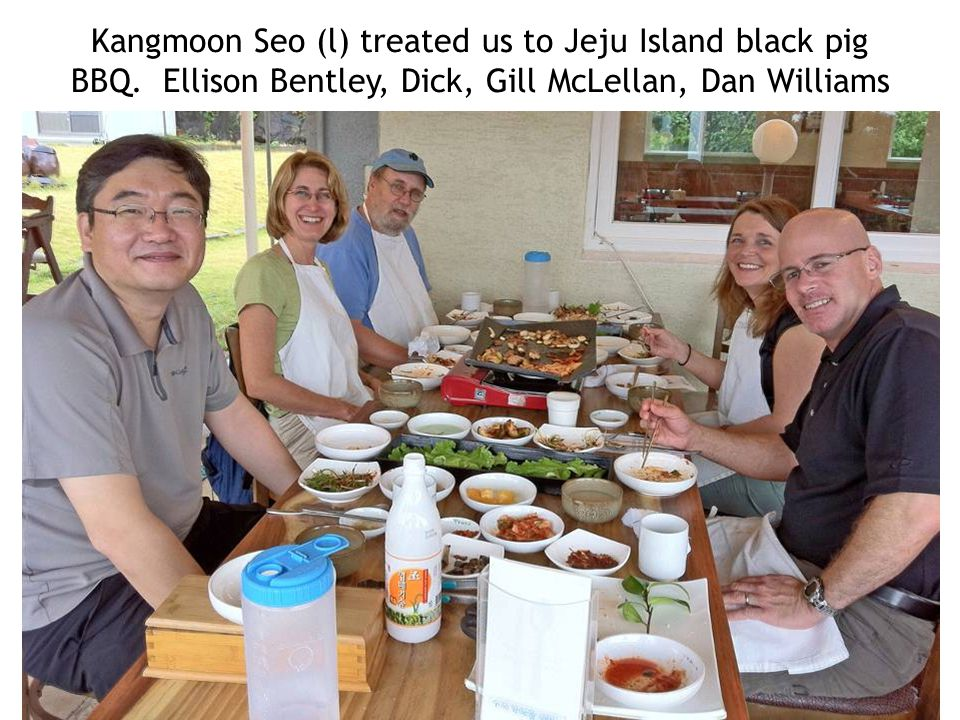 Kangmoon Seo (l) treated us to Jeju Island black pig BBQ. Ellison Bentley, Dick, Gill McLellan, Dan Williams