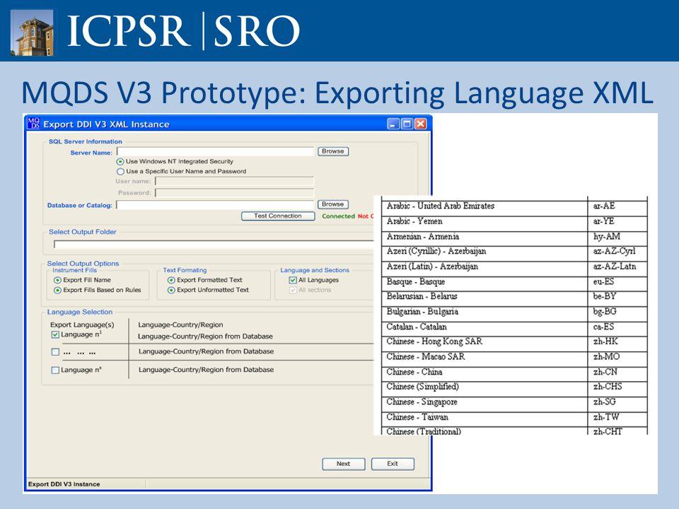 MQDS V3 Prototype: Exporting Language XML