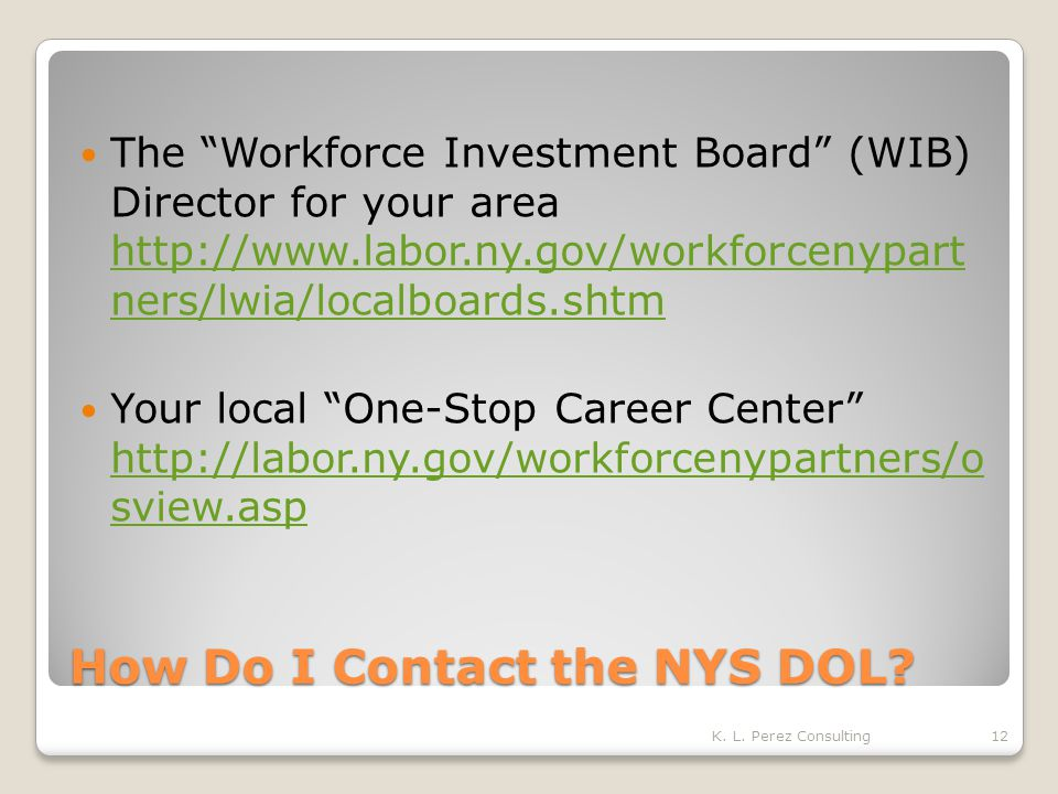 How Do I Contact the NYS DOL.