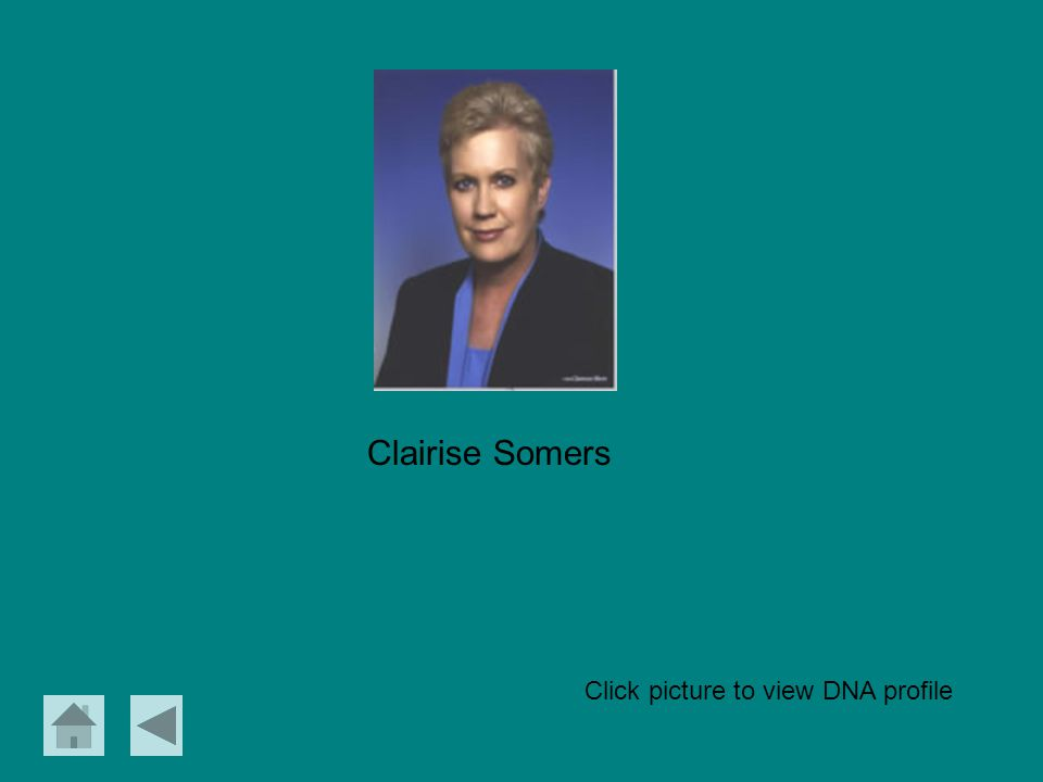 Clairise Somers Click picture to view DNA profile