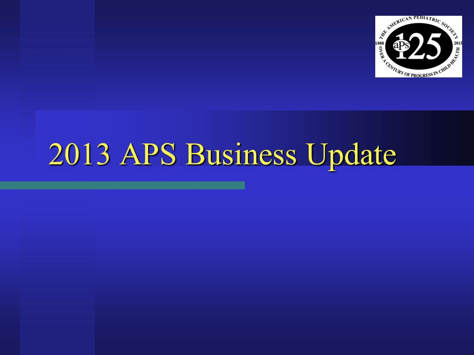 2013 APS Business Update