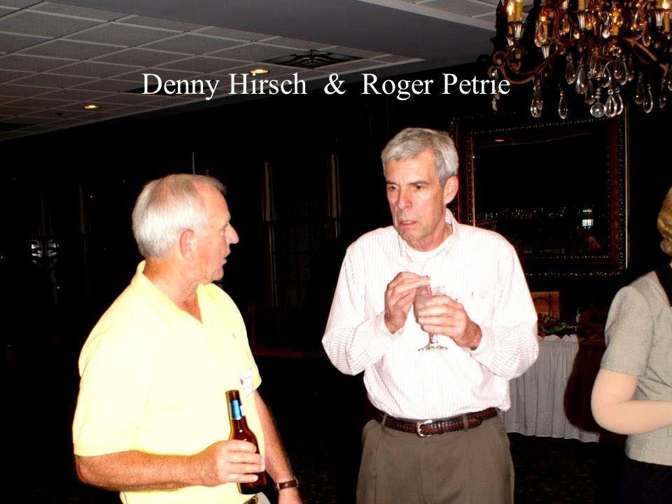 Denny Hirsch & Roger Petrie
