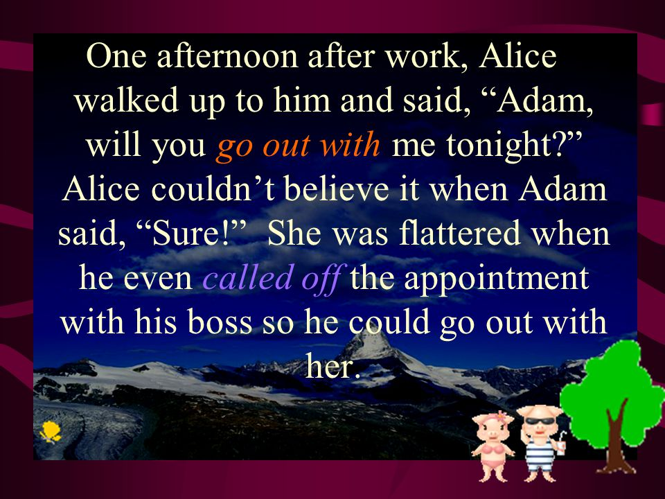 ask Alice was secretly in love with Adam for years.