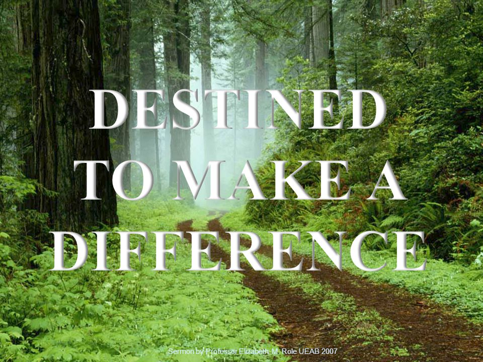 Does making a difference really matter? How can I make a difference? The way we live can make a difference.