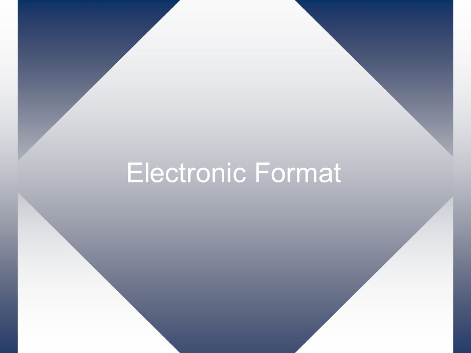 Electronic Format