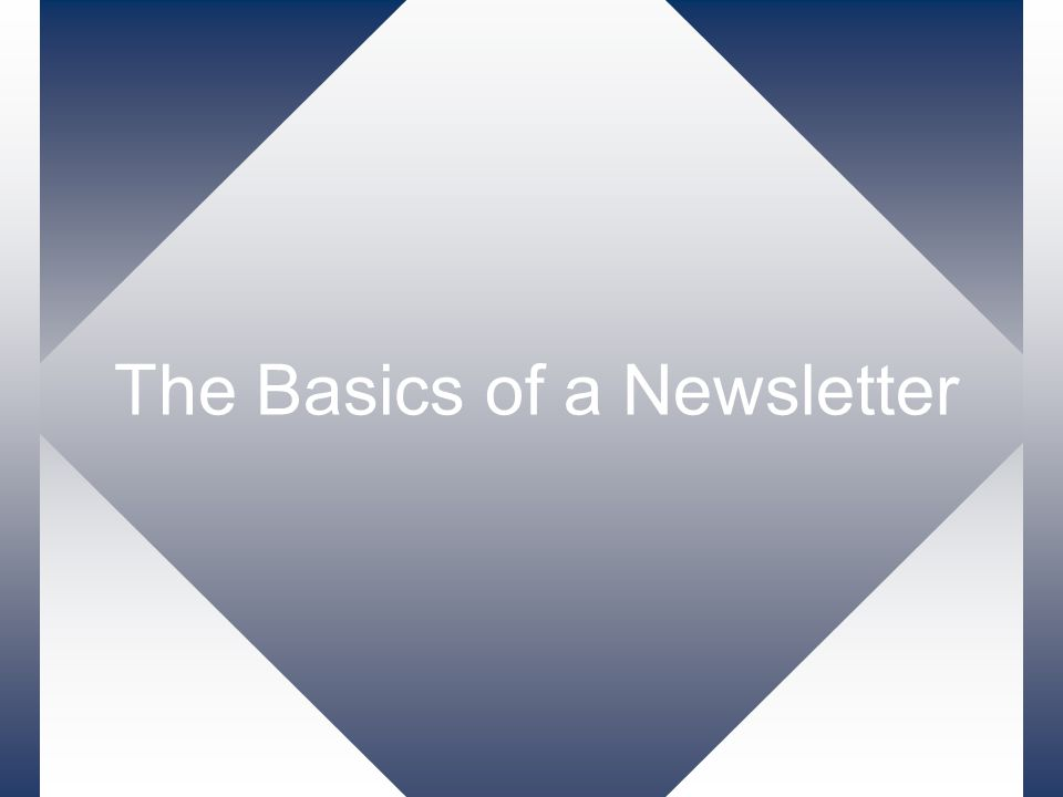 The Basics of a Newsletter
