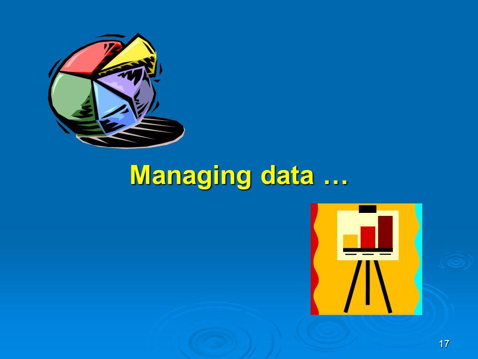 17 Managing data …